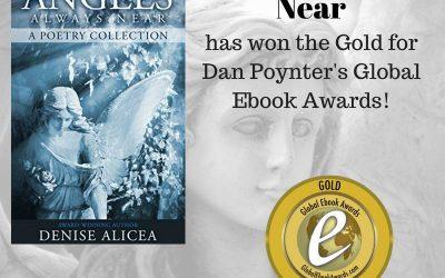 "Denise Alicea's ""Angels Always Near"" Wins Gold in Dan Poynter's 2018 Global Ebook Awards"