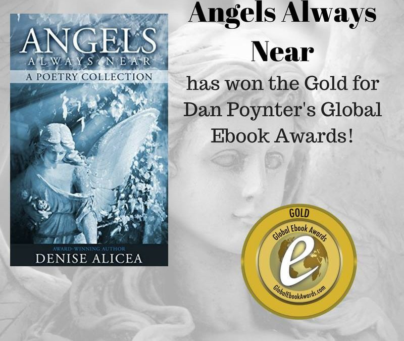 "Denise Alicea's ""Angels Always Near"" Wins Gold in Dan Poynter's 2018 Global Ebook Awards"